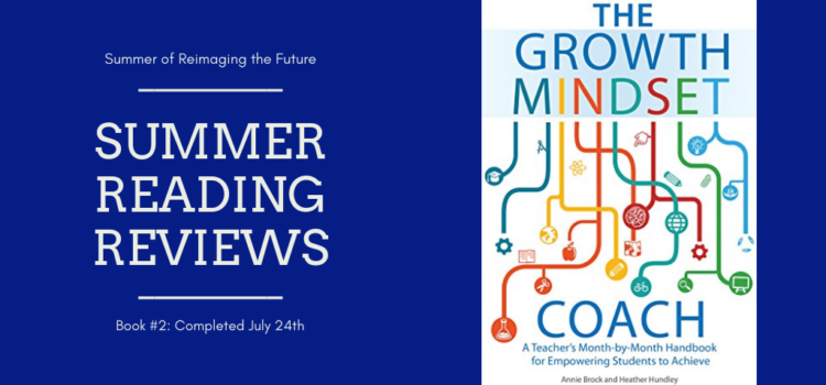 Summer Reading Review #2: The Growth Mindset Coach
